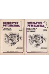 Részletes psychiatria I-II. - Régikönyvek