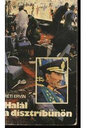 Halál a dísztribünön - Réti Ervin - Régikönyvek