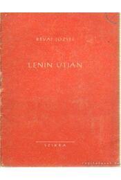 Lenin útján - Révai József - Régikönyvek