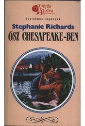 Ősz Chesapeake-ben - Richards, Stephanie - Régikönyvek