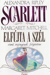 Scarlett - Ripley, Alexandra - Régikönyvek