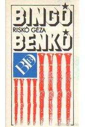 Bingó, Benkó - Riskó Géza - Régikönyvek