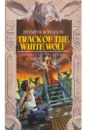 Track of the White Wolf - Roberson, Jennifer - Régikönyvek