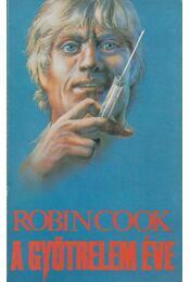 A gyötrelem éve - Robin Cook - Régikönyvek