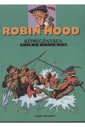 Robin Hood képregényben - Régikönyvek