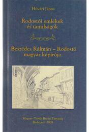 Rodostói emlékek és tanulságok - Beszédes Kálmán-Rodostó magyar képírója - Régikönyvek
