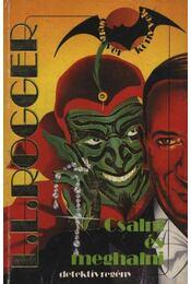Csalni és meghalni - Rogger, Louis Lucien - Régikönyvek