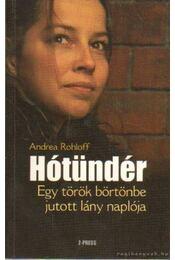 Hótündér - Rohloff, Andrea - Régikönyvek