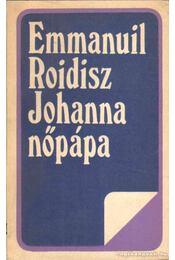 Johanna nőpápa - Roidisz, Emmanuil - Régikönyvek
