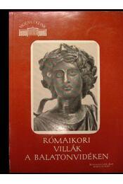Rómaikori villák a Balatonvidéken - Régikönyvek