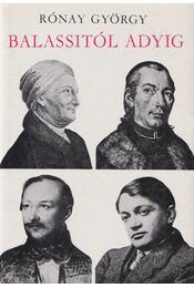 Balassitól Adyig - Rónay György - Régikönyvek