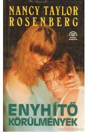 Enyhítő körülmények - Rosenberg, Nancy Taylor - Régikönyvek