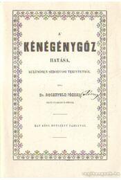 A kénégénygőz hatása, különösen seborvosi tekintetből (hasonmáskiadás) - Rosenfeld József - Régikönyvek