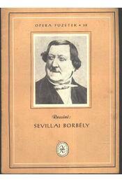 Sevillai borbély - Rossini - Régikönyvek