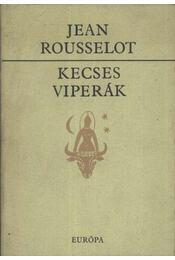 Kecses viperák - Rousselot, Jean - Régikönyvek