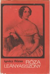 Róza leányasszony - Régikönyvek