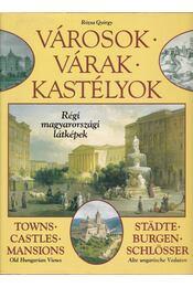 Városok, várak, kastélyok - Rózsa György - Régikönyvek