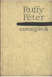 Csavargások - Ruffy Péter - Régikönyvek
