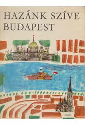 Hazánk szíve Budapest - Ruffy Péter - Régikönyvek