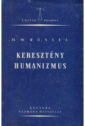 Keresztény humanizmus - Rüssel, H. W - Régikönyvek