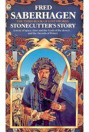 Stonecutter's Story - SABERHAGEN, FRED - Régikönyvek