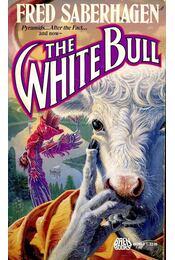 The White Bull - SABERHAGEN, FRED - Régikönyvek
