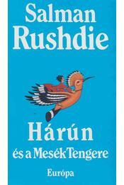 Hárún és a Mesék Tengere - Salman Rushdie - Régikönyvek