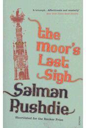 The Moor's Last Sigh - Salman Rushdie - Régikönyvek