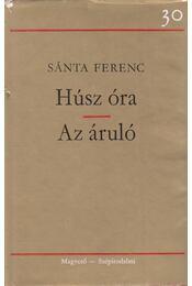 Húsz óra / Az áruló - Sánta Ferenc - Régikönyvek
