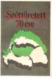 Széttöretett 70 éve - Sárándy György - Régikönyvek