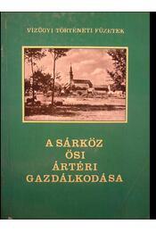 A Sárköz ősi ártéri gazdálkodása - Régikönyvek