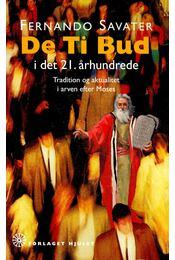 De Ti Bud i det 21. århundrede - Savater, Fernando - Régikönyvek