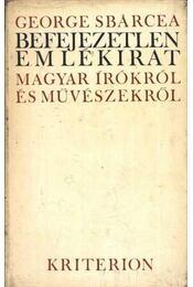Befejezetlen emlékirat - Sbárcea, George - Régikönyvek