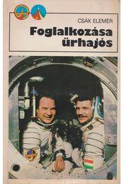 Foglalkozása űrhajós - Régikönyvek