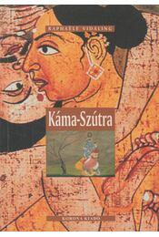 Káma-Szútra - Vidaling, Raphaele - Régikönyvek