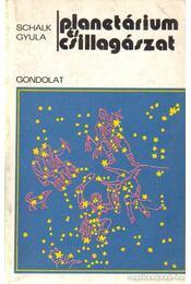Planetárium és csillagászat - Schalk Gyula - Régikönyvek