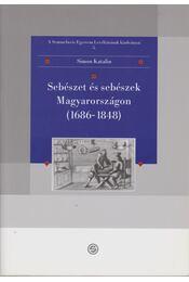 Sebészet és sebészek Magyarországon (1686-1848) - Régikönyvek