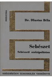 Sebészet - Sebészeti szakápolástan - Régikönyvek