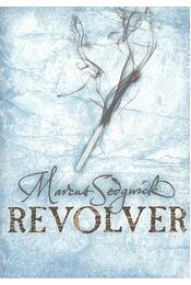 Revolver - Sedgwick, Marcus - Régikönyvek