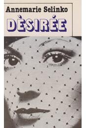 Désirée - Selinko, Annemarie - Régikönyvek