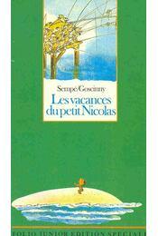 Les vacances du petit Nicolas - Sempé, Jean-Jacques, RENÉ GOSCINNY - Régikönyvek