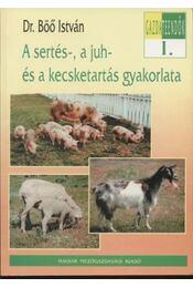 A sertés-, a juh- és a kecsketartás gyakorlata - Régikönyvek