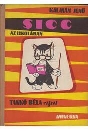 Sicc az iskolában - Kálmán Jenő - Régikönyvek