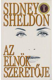 Az elnök szeretője - Sidney Sheldon - Régikönyvek