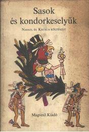 Sasok és kondorkeselyűk - Simor András - Régikönyvek