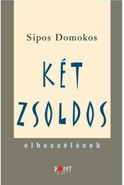 Két zsoldos - Sipos Domokos - Régikönyvek