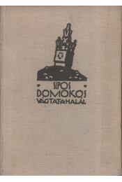 Vágtat a halál - Sipos Domokos - Régikönyvek