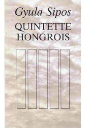 Quintette Hongrois - Sipos Gyula - Régikönyvek