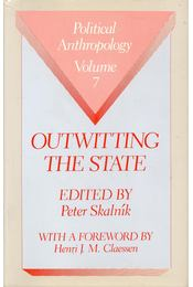 Outwitting the State - SKALNIK, PETER (ed) - Régikönyvek