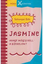 Jasmine - Sohonyai Edit - Régikönyvek